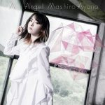[Album] 綾野ましろ (Mashiro Ayano) – Arch Angel (2019.09.25/MP3+FLAC/RAR)