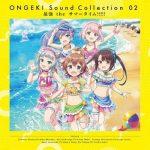 [Album] ONGEKI Sound Collection 02「最強 the サマータイム!!!!!」 (2019.10.23/MP3/RAR)