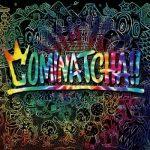 [Album] WANIMA – Cominatcha!! (2019.10.23/MP3/RAR)