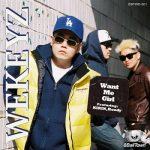 [Single] WEKEYZ – Want Me Girl (2019.11.21/MP3+FLAC/RAR)