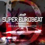 [Album] SUPER EUROBEAT presents Initial D Dream Collection Vol.1 (2019.11.11/MP3/RAR)