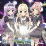 [Album] TVアニメ「Re:ステージ! ドリームデイズ♪」SONG SERIES ⑨ 挿入歌ミニアルバム Loved One (2019.11.06/MP3/RAR)
