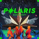 [Single] BLUE ENCOUNT – ポラリス (2019.11.20/MP3/RAR)