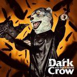 [Single] MAN WITH A MISSION – Dark Crow (2019.10.23/FLAC 24bit Lossless + MP3/RAR)