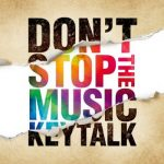 [Album] KEYTALK – Don't Stop The Music (2019.11.06/MP3/RAR)