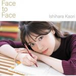 [Single] Kaori Ishihara – Face to Face (2019.11.13/MP3/RAR)