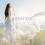 [Album] Lia – REVIVESII -Lia Sings beautiful anime songs- (2019.12.18/MP3/RAR)