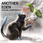 [Album] ANOTHER EDEN ORIGINAL SOUNDTRACK 3 (2019.07.10/MP3/RAR)