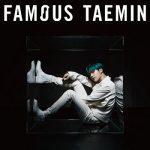 [Album] Taemin (태민) – Famous (2019.08.04/MP3+FLAC/RAR)