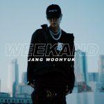 [Single] Jang Woo Hyuk (장우혁) – WEEKAND (2019.10.04/MP3+FLAC/RAR)