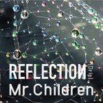 [Album] Mr.Children – REFLECTION (2015.06.04/MP3/RAR)