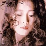 [Album] 中森明菜 (Akina Nakamori) – Femme Fatale (1988.08.03/FLAC 24bit Lossless/RAR)