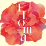 [Album] 山口美央子 (Mioko Yamaguchi) – FLOMA (2019.08.10/MP3+FLAC/RAR)