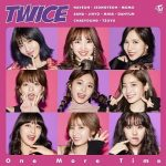 [Single] TWICE – One More Time (2017.10.18/FLAC/RAR)