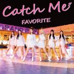 [Single] FAVORITE (페이버릿) – Catch Me (2019.11.06/MP3+FLAC/RAR)