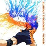 [Single] BURNOUT SYNDROMES – PHOENIX (2020.02.12/MP3/RAR)