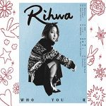 [Album] Rihwa – WHO YOU R (2020.01.22/MP3/RAR)