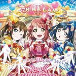 [Album] Love Live! School Idol Festival: A·ZU·NA – Dream Land! Dream World! (2020.02.12/MP3/RAR)