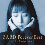 [Album] ZARD Forever Best -25th Anniversary- (2020.02.10/MP3/RAR)