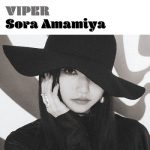 [Album] 雨宮天 (Sora Amamiya) – VIPER (2019.07.10/FLAC 24bit Lossless + MP3/RAR)