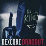 [Single] DEXCORE – DRAGOUT (2020.02.07/MP3+FLAC/RAR)
