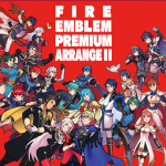 [Album] ファイアーエムブレム プレミアムアレンジアルバム II (2020.10.07/MP3/RAR)
