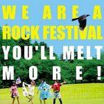 [Album] You'll Melt More! (ゆるめるモ!) – WE ARE A ROCK FESTIVAL (2016.07.13/FLAC 24bit Lossless /RAR)