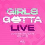 [Single] FAKY – GIRLS GOTTA LIVE (ANGERMANS Remix) (2019.09.11/FLAC 24bit Lossless /RAR)