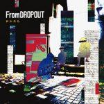 [Album] 秋山黄色 – From Dropout (2020.03.04/MP3/RAR)