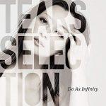 [Album] Do As Infinity – Tears Selection (2020.03.04/AAC/RAR)