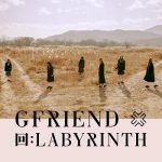 [Album] GFRIEND – 回:LABYRINTH (2020.02.03/MP3+FLAC/RAR)