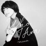 [Single] miwa – Who I Am (2020.03.20/FLAC + AAC/RAR)