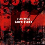 [Album] OLDCODEX – Core Fade (2020.04.22/MP3/RAR)