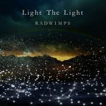 [Single] RADWIMPS – Light The Light (2020.03.15/FLAC + AAC/RAR)