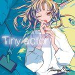 [Single] AmamiyaMaako – Tiny actor (2020.03.25/FLAC + AAC/RAR)