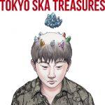 [Album] 東京スカパラダイスオーケストラ (Tokyo Ska Paradise Orchestra) – TOKYO SKA TREASURES ~ベスト・オブ・東京スカパラダイスオーケストラ~ (2020.03.18/FLAC + MP3/RAR)