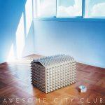 [Album] Awesome City Club – Grow apart (2020.04.29/MP3/RAR)
