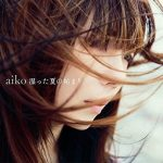 [Album] aiko – 湿った夏の始まり (2018.06.06/FLAC 24bit Lossless /RAR)