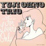 "[Album] Yuji Ohno Trio (大野雄二) – LUPIN THE THIRD ""JAZZ"" FOR LOVERS ONLY (2008.11.21/FLAC 24bit Lossless /RAR)"