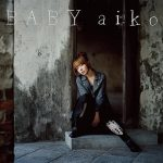 [Album] aiko – BABY (2010.03.31/FLAC 24bit Lossless /RAR)