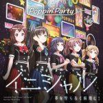 [Album] BanG Dream! / Poppin'Party – イニシャル/夢を撃ち抜く瞬間に! (2020.01.08/FLAC + MP3/RAR)