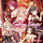 [Single] BanG Dream! / Afterglow – Easy come, Easy go! (Afterglow) (2020.03.11/FLAC + MP3/RAR)