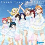 [Single] Love Live! Sunshine!! / Aqours – Thank you, FRIENDS!! (2018.08.01/FLAC 24bit Lossless /RAR)