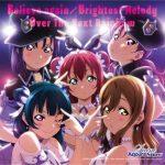 [Album] Love Live! Sunshine!! / Saint Aqours Snow – Believe again / Brightest Melody / Over The Next Rainbow (2019.02.06/FLAC 24bit Lossless /RAR)