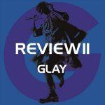 [Album] GLAY – REVIEWII BEST OF GLAY (2020.03.06/MP3+FLAC 24bit/RAR)