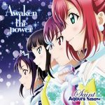 [Album] Love Live! Sunshine!! / Saint Aqours Snow – Awaken the power (2017.12.20/FLAC 24bit Lossless /RAR)