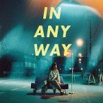 [Album] ⼤⽐良瑞希 – IN ANY WAY (2020.06.03/MP3/RAR)