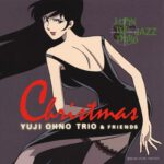 [Album] Yuji Ohno Trio (大野雄二) & Friends – Lupin the Third Jazz Christmas (2003.11.21/FLAC 24bit Lossless /RAR)