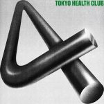 [Album] TOKYO HEALTH CLUB – 4 (2020.04.15/FLAC 24bit Lossless/RAR)