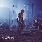 [Album] MAMORU MIYANO ASIA LIVE TOUR 2019 ~BLAZING!~  (2020.06.26/MP3/RAR)